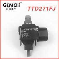 供应 电缆穿刺连接器 TTD穿刺线夹 TTD271FJ 西卡姆型穿刺线夹